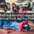 best automotive creepers